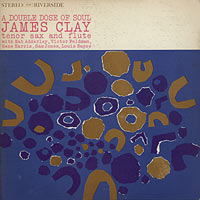 1960. James Clay, A Double Dose of Soul