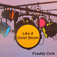 1983. Freddy Cole-Like a Quiet Storm, Dinky Records
