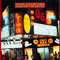 1984. Hank Crawford, Down on the Deuce