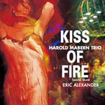 2001. Harold Mabern, Kiss of Fire