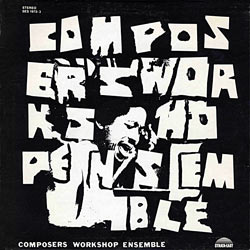 1972. Composers Workshop Ensemble, Warren Smith Ensemble