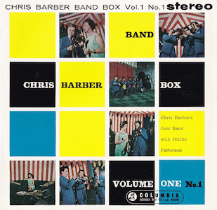 1959. Chris Barber's Jazz Band with Ottilie Patterson, Chris Barber Bandbox vol.1