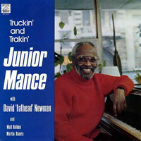 1983. Junior Mance with David Fathead Newman, Truckin' and Trakin', Bee Hive