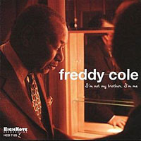 1990. Freddy Cole, I'm Not My Brother, HighNote