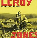 1994-Leroy Jones, Mo' Cream From the Crop