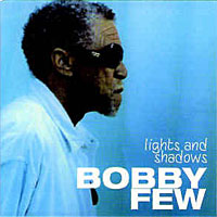 2004. Bobby Few, Lights and Shadows, Boxholder 054