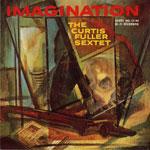 1959. The Curtis Fuller Sextet, Imagination, Savoy