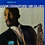 1966. Hank Crawford, Mr. Blues