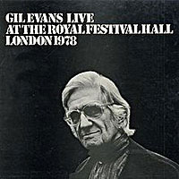 1978. The Gil Evans Orchestra At the Royal Festival Hall