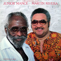 1983. Junior Mance-Martin Rivera, For Dancers Only, Sackville