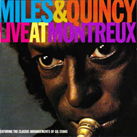 1991. Miles & Quincy, Live at Montreux