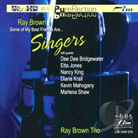 1997. Ray Brown, Some of My Best Friends Are… Singers, Telarc