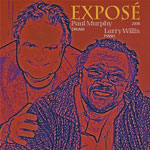 2008. Paul Murphy/Larry Willis, Exposé