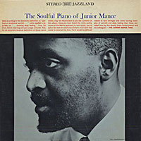 1960. The Soulful Piano of Junior Mance-Jazzland
