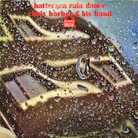 1967-68. Chris Barber and His Band, Battersea Rain Dance