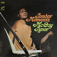 1967. McCoy Tyner, Tender Moments
