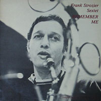 1976. Frank Strozier Sextet, Remember Me