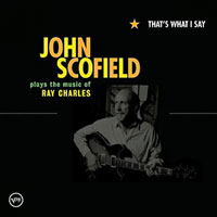 2004. John Scofield, That's What I Say