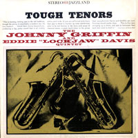 1960. Johnny Griffin-Eddie Lockjaw Davis, Tough Tenors, Riverside