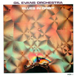 1969-71. Gil Evans, Blues in Orbit
