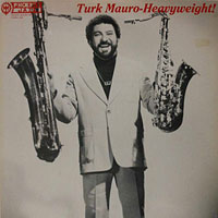 1981. Turk Mauro, Heavyweight, Phoenix Jazz