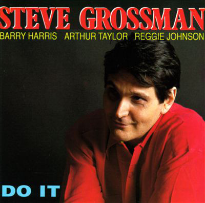 1991. Steve Grossman, Do It