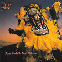 1992. Dr. John, Goin' Back to New Orleans