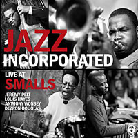 2010. Jazz Incorporated, Live at Smalls
