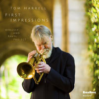 Tom Harrel, First Impressions