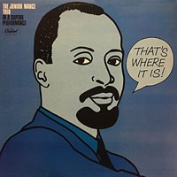 1964. The Junior Mance Trio, That's Where It Is!, Capitol