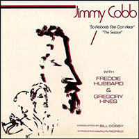 "1981. Jimmy Cobb, ""So Nobody Else Can Hear: the Session"""