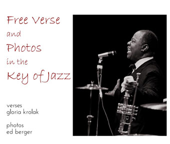 Free Verse and Photos in the Key of Jazz