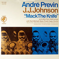 1961. André Previn/J.J. Johnson, Mack the Knife, Columbia