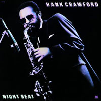 1989. Hank Crawford, Night Beat