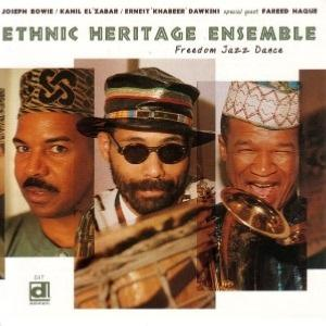 1999-Ethnic Heritage Ensemble, Freedom Jazz Dance, Delmark