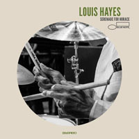 2017. Louis Hayes, Serenade for Horace