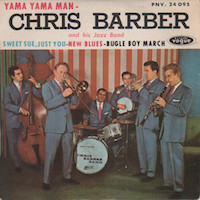 45t 1959. Chris Barber and His Jazz Band, Yama Yama Man