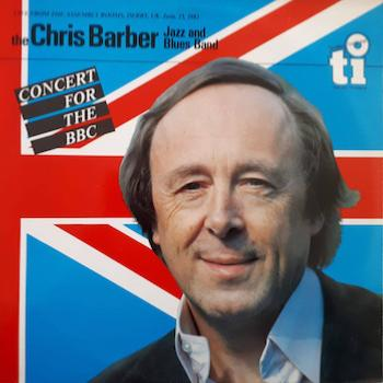 1982. Chris Barber Jazz and Blues Band, Concert for the BBC