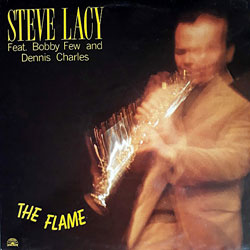 1982. Steve Lacy, The Flame, Soul Note 1035