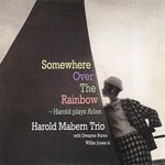 22005. Harold Mabern, Somewhere Over the Rainbow