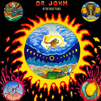 1973. Dr. John, In the Right Place, in the Right Time