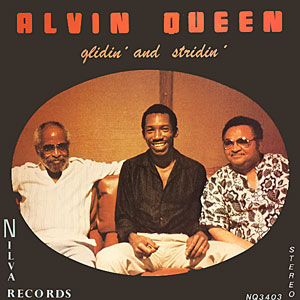 1982. Alvin Queen, Junior Mance et Martin Rivera, Glidin' and Stridin', Nilva