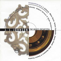 1996. J. J. Johnson, The Brass Orchestra