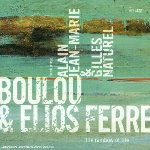 2003-Boulou & Elios Ferré, The Rainbow of Life