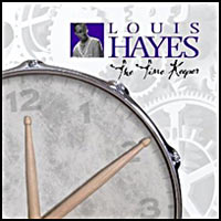 2008. Louis Hayes Jazz Communicators: The Time Keeper