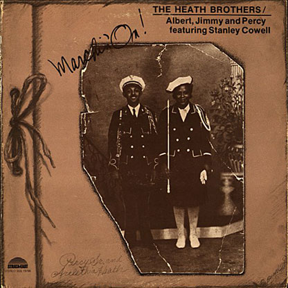1975. The Heath Brothers, Marchin'On, Strata-East, avec une photo des parents: Percy, Sr. et Arelethia