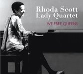 2016. Rhoda Scott Lady Quartet, We Free Queens, Sunset Records