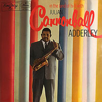 1956. Cannonball Adderley, In the Land of Hi-Fi With, EmArcy
