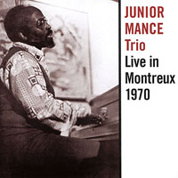 1970. Junior Mance Trio, Live in Montreux 1970, B-Side Records