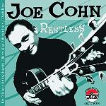 2006. Joe Cohn, Restless, Arbors Records